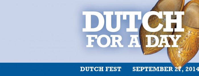 Dutch Fest is one of Places I Go....