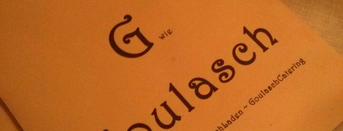G wie Goulasch is one of Berlin Food.