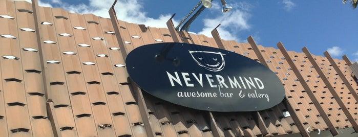 Nevermind Awesome Bar & Eatery is one of Places to try.