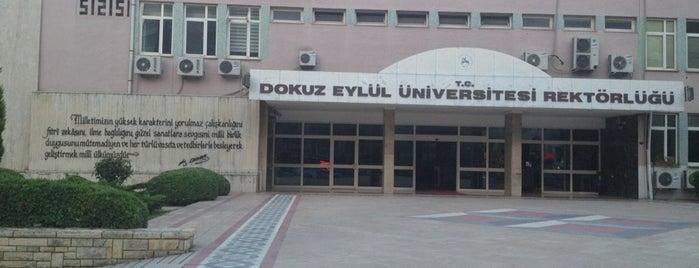 Dokuz Eylül Üniversitesi Rektörlüğü is one of 24 faubourg : понравившиеся места.