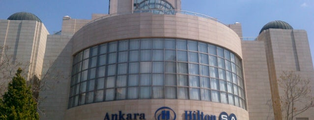 Hilton is one of Must-Visit ... Ankara.