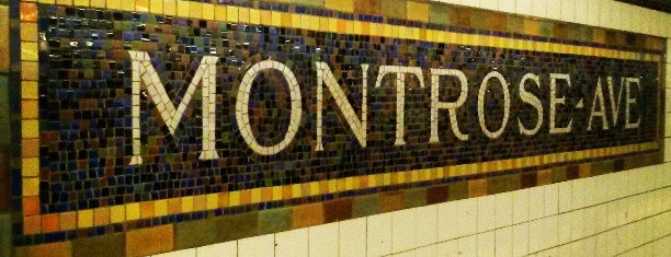 MTA Subway - Montrose Ave (L) is one of In the states.