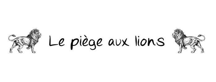 Le piège aux lions is one of Lieux qui ont plu à Marie.
