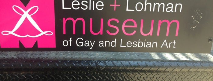 Leslie+Lohman Museum of Gay & Lesbian Art is one of NY.