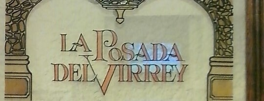 Restaurante La Posada Del Virrey is one of All-time favorites in Mexico.