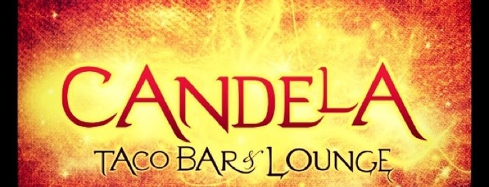 Candela Taco Bar & Lounge is one of LA.
