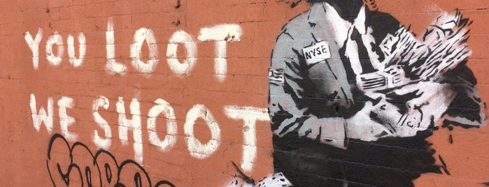 "Banksy - ""You Loot We Shoot"" is one of Ny."