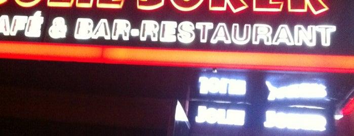 Jolie Joker Cafe & Bar is one of my favorites.