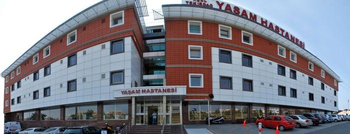 Özel Tekirdağ Yaşam Hastanesi is one of Tek.