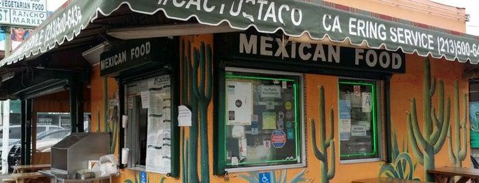 Cactus Taqueria is one of LA Haunts.