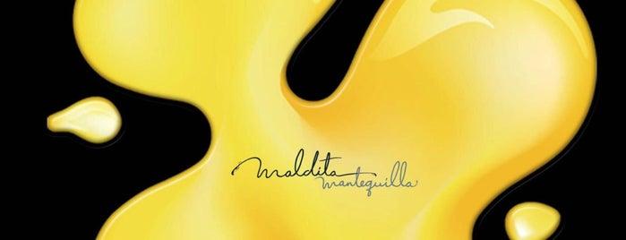 Maldita Mantequilla is one of สถานที่ที่บันทึกไว้ของ Octavio.
