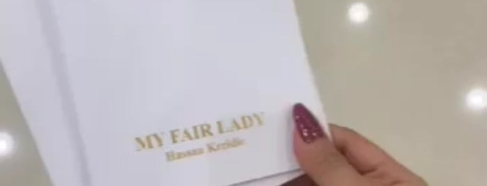 My Fair Lady is one of Jeddah.