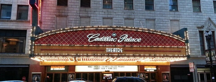 Cadillac Palace Theatre is one of Chicago's Best Performing Arts - 2013.