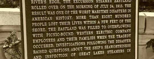 The Eastland Disaster Historic Site is one of Chicago.