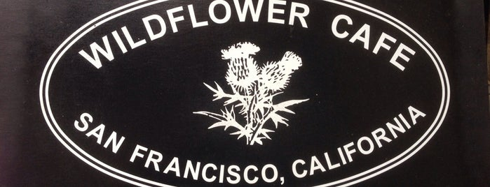 Wildflower Cafe is one of San Francisco.