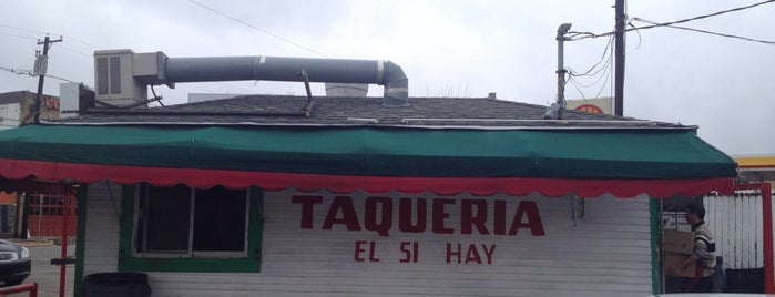 Taqueria El Si Hay is one of 67 Things to do in Dallas Before You Die or Move.