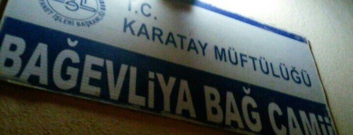 Bağevliya Bağ Camii is one of Konya Karatay Mescit ve Camileri.
