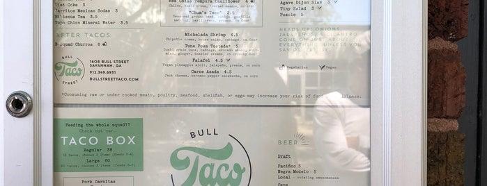 Bull Street Taco is one of savannah.