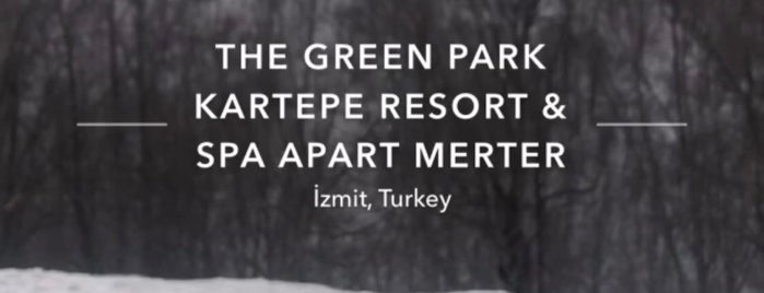 The Green Park Kartepe Resort & Spa Apart Merter is one of Locais curtidos por Canan.