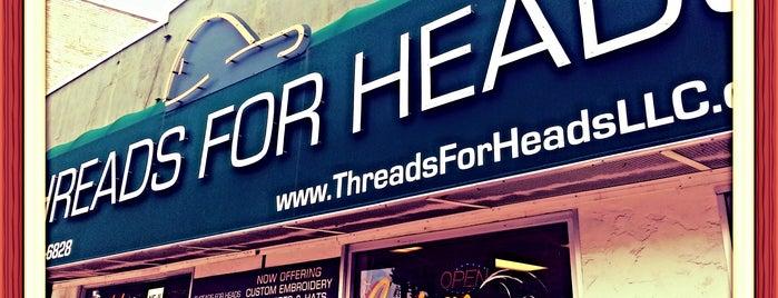 Threads for Heads is one of Orte, die Crystal gefallen.