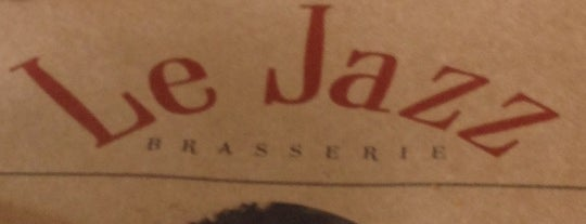 Le Jazz Brasserie is one of Should go.