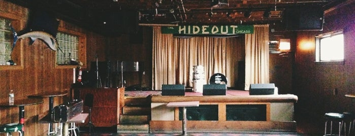 The Hideout is one of Chicago.