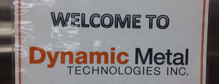 Dynamic Metal Technologies, Inc. is one of Locais curtidos por Meghan.