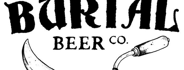 Burial Beer Co. is one of Breweries.