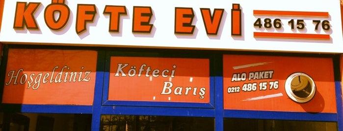 Köfte Evi Barış Günal is one of İstanbul Eateres.