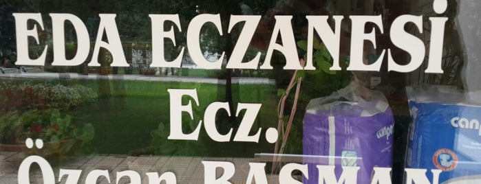 Eda Eczanesi is one of Evren'in Beğendiği Mekanlar.