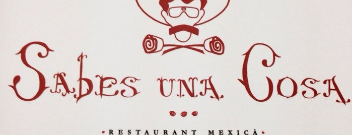 Sabes una Cosa is one of Restaurantes.