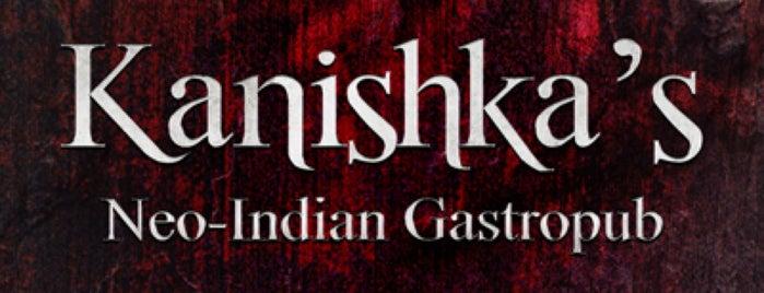 Kanishka's Gastropub is one of Home.
