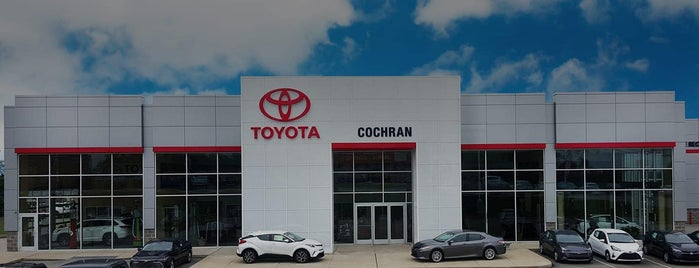 #1 Cochran Toyota is one of places I recommend.