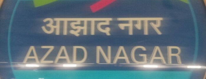Azad Nagar Metro Station is one of Line 1 (Mumbai Metro).