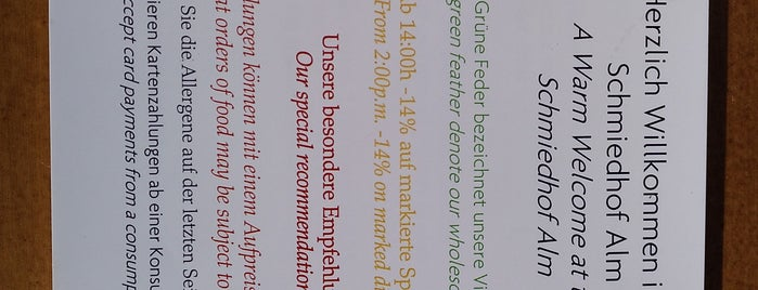 Schmiedhoffalm is one of Perihan'ın Beğendiği Mekanlar.