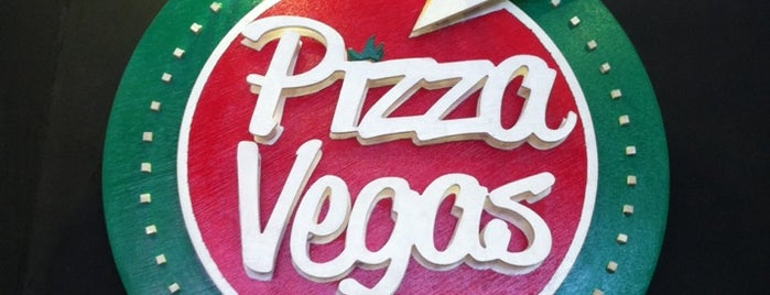 Pizza Vegas is one of ye ye ye.