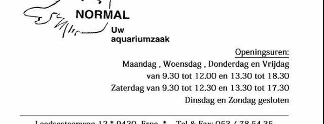 Aquariumzaak Normal is one of Lieux qui ont plu à Gert.