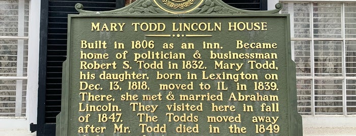 Mary Todd Lincoln House is one of Kentucky Bourbon Trail.
