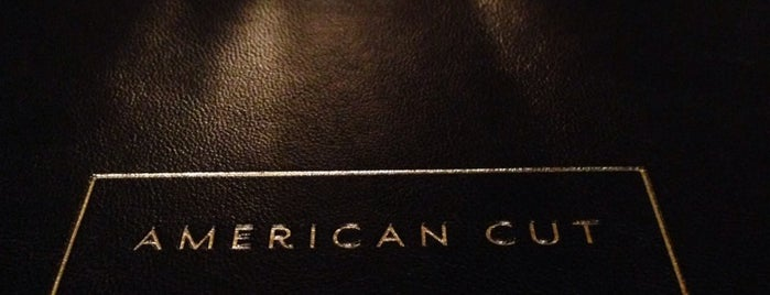 American Cut is one of Adela's favorite restaurants.