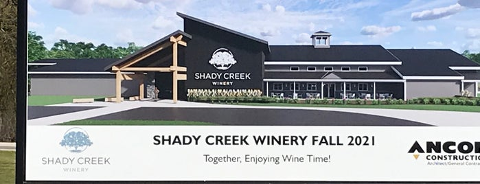 Shady Creek Winery is one of Eats and Drinks.