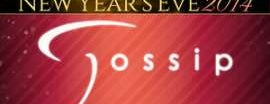 Gossip is one of New Years Eve 2014 Parties.