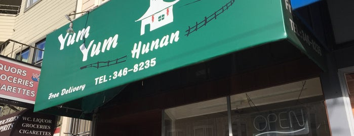 Yum Yum Hunan is one of san fran to do.