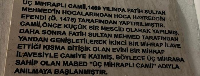 Hoca Hayrettin (Üç Mihraplı) Camii is one of 1-Fatih to Do List | Spiritüel Merkezler.