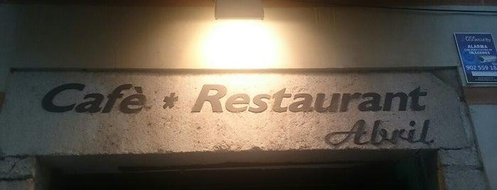Cafè Restaurant Abril is one of Restaurants habituals i recomenats.