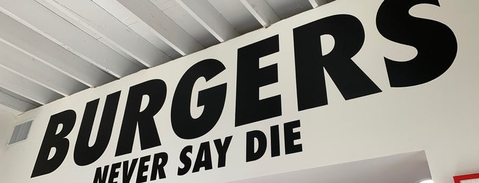 Burgers Never Say Die is one of CALIFORNIA\VEGAS_ME List.