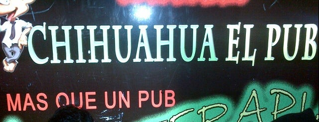 Chihuahua Pub is one of ^.