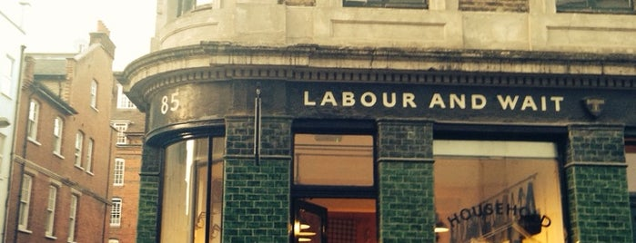 Labour and Wait is one of London Not-Food Places.