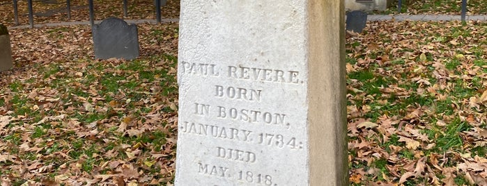 Paul Revere's Tomb is one of Boston, MA.