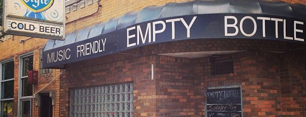 Empty Bottle is one of Chicago favorites.