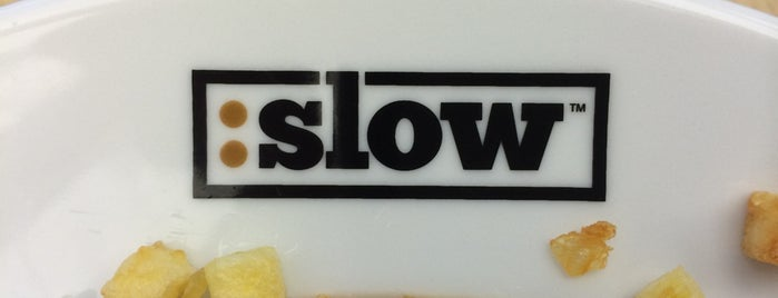 :slow is one of Restaurantes.